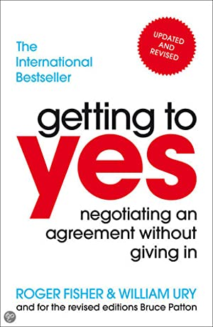 Getting to Yes: Negotating Agreement Without Giving In